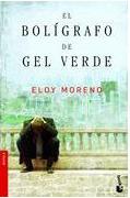 Haz click en la foto para leer sobre libro El bolígrafo de gel verde (Eloy Moreno)