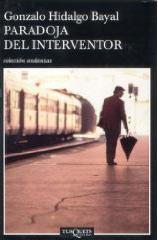 Haz click en la foto para leer sobre libro Paradoja del interventor