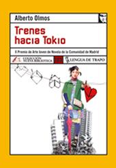 Haz click en la foto para leer sobre libro Trenes hacia Tokio (Alberto Olmos)